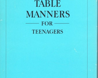Tiffany's Table Manners for Teenagers Vintage Etiquette Book by Walter Hoving NY 1989 Lifestyle