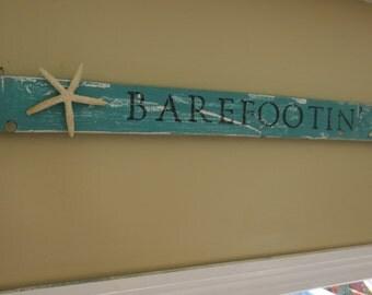 Turquoise Barefootin' Reclaimed Beach Wood Sign Starfish Decor