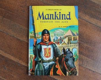 Vintage Children's Book - A Child's Book of Mankind Through The Ages (Maxton Books 1955)