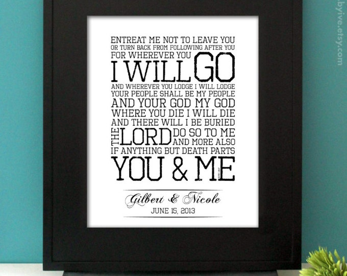 Ruth 1:16-17, Inspirational Quote, Where you will go I will go, Custom Names and Date, Subway Art. Unframed
