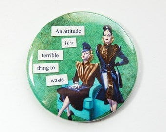 Funny mirror, Pocket mirror, glass mirror, humorous mirror, mirror, purse mirror, Gift for her, Attitude, green (3549)