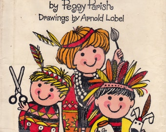 Let's Be Indians by Peggy Parish, illustrated by Arnold Lobel