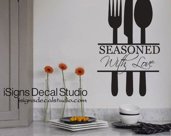 Seasoned With Love Decal - Kitchen Decal - Kitchen Quote - Kitchen Love - Family Love Decal