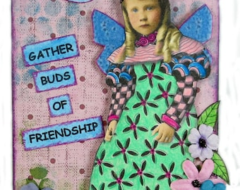 Aceo Assemblage , Original Fairy Art , Atc,  Aceo card, Gather Buds Of Friendship