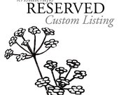 Reserved Custom Order for Jaclyn