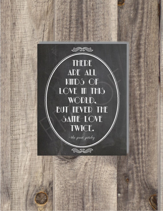 Movie Quotes Wall Art : Instant download the great gatsby never same love