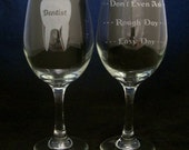 Dentist Good Day Bad Day Don't Even Ask Wine Glass dentist gifts, Valentines day gift, birthday gifts