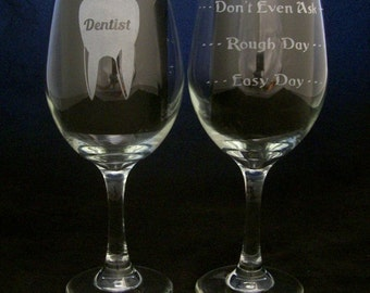 Dentist Good Day Bad Day Don't Even Ask Wine Glass dentist gifts, Dentist glass, birthday gifts