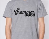 Mens Funny Grammar Shirt Grammar Police Grammar King Shirt English Teacher Gift for Teachers Unique Cool Funny T Shirt Man Typography Tshirt