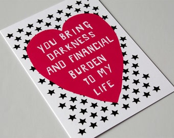 Funny Valentine Card - Romantic Card - Relationship - Dark Humour - Anti Valentine - Love Card - Funny Greeting Card  Financial Burden