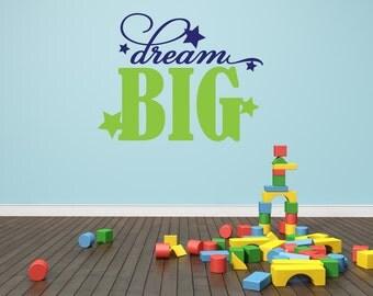 Playroom Wall Decal - Dream Big Wall Decal - Stars Wall Decal - Vinyl Lettering - Vinyl Wall Decal - Childrens Wall Decal