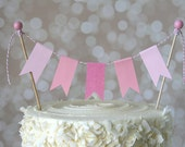 Pink Cake Bunting Pennant Flag Cake Topper-MANY Colors to Choose From!  Birthday, Wedding, Shower Cake Topper