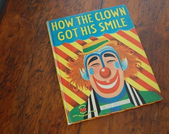 1950s childrens book - How the Clown Got his Smile - Wonder Books - hardcover - 1951