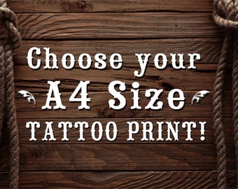Choose any A4 size Tattoo Print!