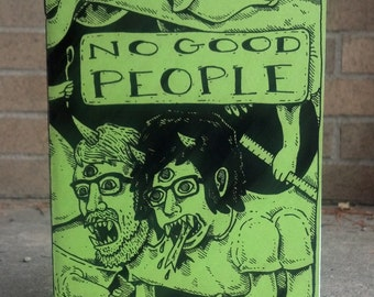 No Good People Zine (Black and White Edition)