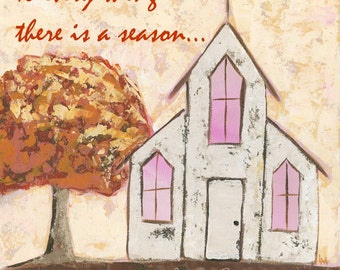 To Every Thing There Is A Season 2 - Country Church - Fine Art PRINT - acrylic palette knife painting by Lana Manis
