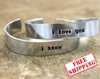 """Star Wars Inspired """"I Love You"""" """"I Know"""" Custom Hand Stamped Aluminum Bracelets / Star Wars Bracelet / I Love You Bracelet / I know Bracelet"""