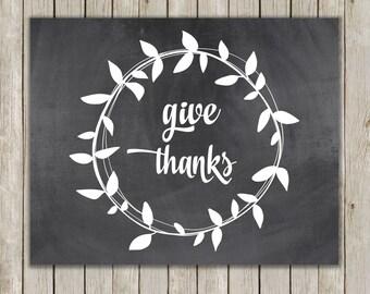 8x10 Thanksgiving Printable Decor, Give Thanks Chalkboard Wall Art, Typography Art, Chalkboard Art Poster, Digital Print, Instant Download