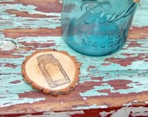 Mason Jar Stamped Wood Tree Slice,wedding favor,table decoration,tree slice coaster,wedding centerpiece,rustic wedding