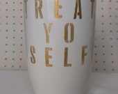 Treat Yo Self Latte Mug in Gold