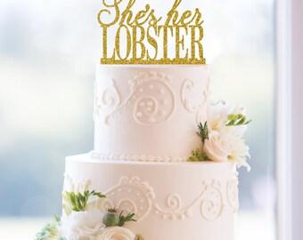 Glitter She's Her Lobster Same Sex Wedding Cake Topper – Fun Custom Cake Topper -- Available in 31 glitter options.- (T075)
