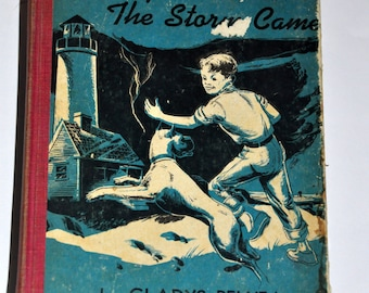 The Night the Storm Came by Gladys Relyea. Illustrated by Scott Maclain. 1951 Children's Book - Collectible.