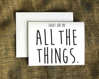 Great Job on All the Things Card Congratulations Card Congrats Card job well done card good job card proud of you card