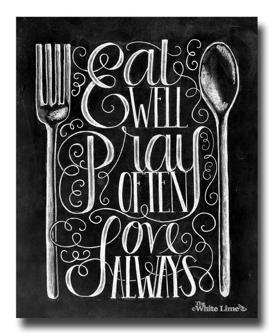 Kitchen Print, Kitchen Quote, Kitchen Sign, Kitchen Art, Chalk Art Print, Kitchen  Chalkboard Sign, Rustic Kitchen, Eat Well Pray Often Love