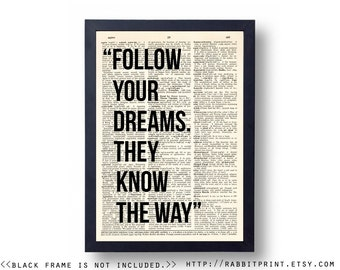 Follow Your Dreams, They know the way Wall Art Print, Inspirational quote dictionary print, Quote Wall Decor, Poster, Art Print