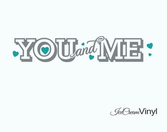 You and Me Wall Decal Love for Family Bedroom Marriage Home Vinyl Decor