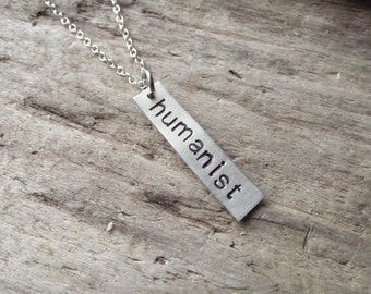 Humanist Pendant, Stamped Huamnist, Agnostic Atheist Jewelry, Silver Aluminum Hand Stamped Pendant Necklace on  Chain