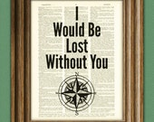 I Would Be Lost Without You compass quote upcycled vintage dictionary page book art print Buy 3 get 1 Free