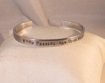 Keep passing the open windows -  Metal Stamp Bracelet (JG3.5h)