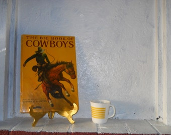 The Big Book Of Cowboys, 1950, Sydney E. Fletcher Estate of Rudolph Stanish Omelet King