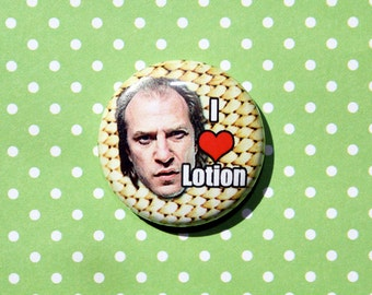 Buffalo Bill Silence of the Lambs- One Inch Pinback Button Magnet