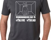 MENS Schrodingers Cat Is Both Dead And Alive T-Shirt mens tshirts, guys clothes, birthday gifts for boyfriend, meow shirt,check meowt  S-5XL