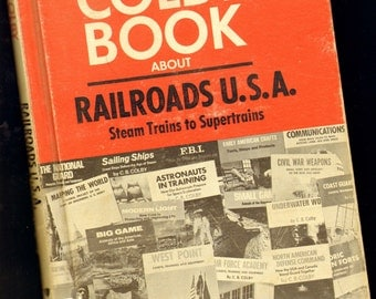 Colby Book About Railroads USA Hardcover History Reference Book 1970 Great Illustrations