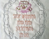 downton abbey inspired sampler to stitch : stop whining