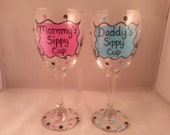 Mommy's Sippy Cup and Daddy's Sippy Cup Hand Painted Wine Glass Pair
