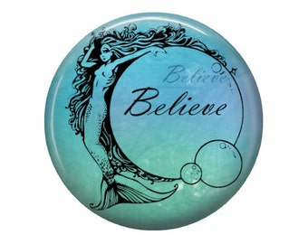 Believe - Mermaid - Glass Image Cabochon - Choice of 20mm, 25mm and 30mm Round
