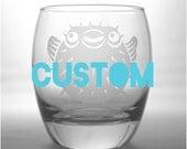 CUSTOM Rocks Glass - choose your stock design