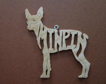 Miniature Pinscher Min Pin   Dog  Ornament Wooden Hand Cut Christmas Tree Decoration