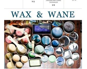 Wax & Wane with wax, Beginner's Guide to Encaustic Painting, PDF tutorial, instant digital download, instructions, DIY encaustic