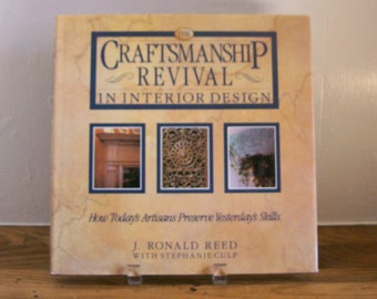 "Book ""Craftsman Revival"" Preservation of Craftsmanship Interior Design Illustrated"