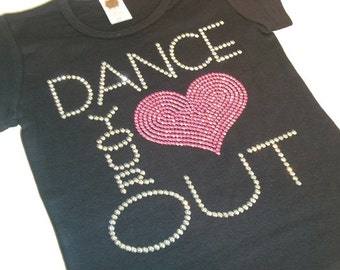 DANCE your HEART OUT rhinestud tee by Daisy Creek Designs