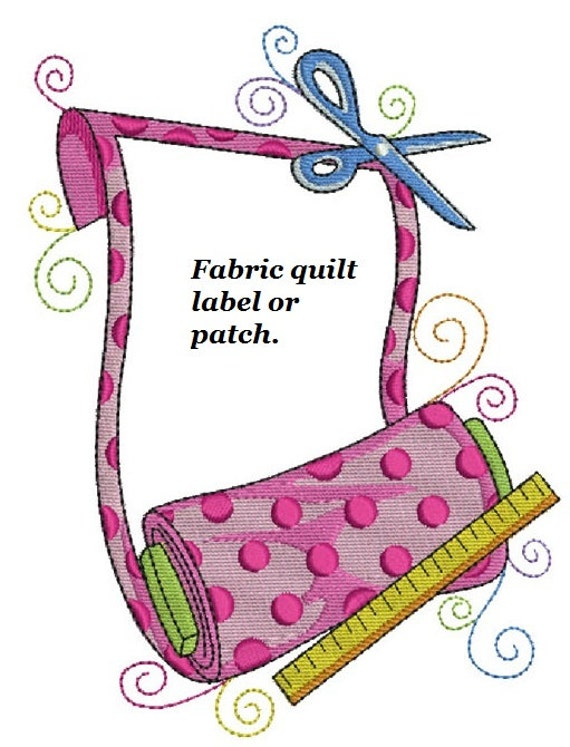 Fabric Quilt label personalized machine embroidered