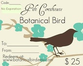 Jewelry Gift Certificate - Twenty Five Dollars - Botanical Bird, gift