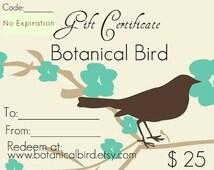 Jewelry Gift Certificate - Twenty Five Dollars - Botanical Bird, gift