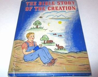 The Bible Story of the Creation Vintage 1940s Rand McNally Children's Book by Mary Alice Jones Illustrated by Lucia Patton