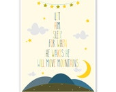 Boy Blue Children's Wall Art / Nursery Decor Let Him Sleep For When He Wakes He Will Move Mountains Poster Print